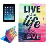 Live the Life You Love Pattern Smart Leather Case with Holder & Card Slots & Wallet & Wake-up / Sleep Function for iPad Air 2 /